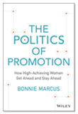 The Politics Of Promotion
