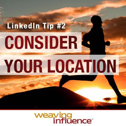 Training for LinkedIn Success: Consider Your Location post image